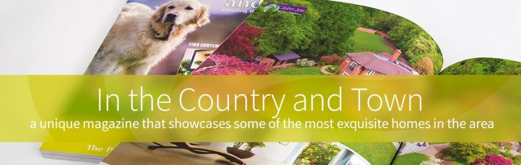 Unique property magazine, in the country & town