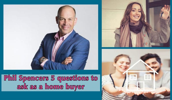 Phil Spencer home buyer questions